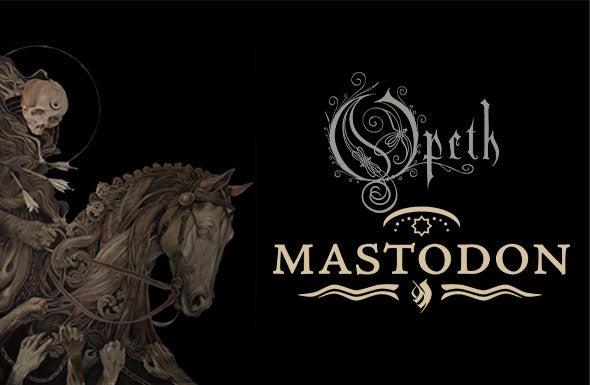 More Info for Opeth/Mastodon